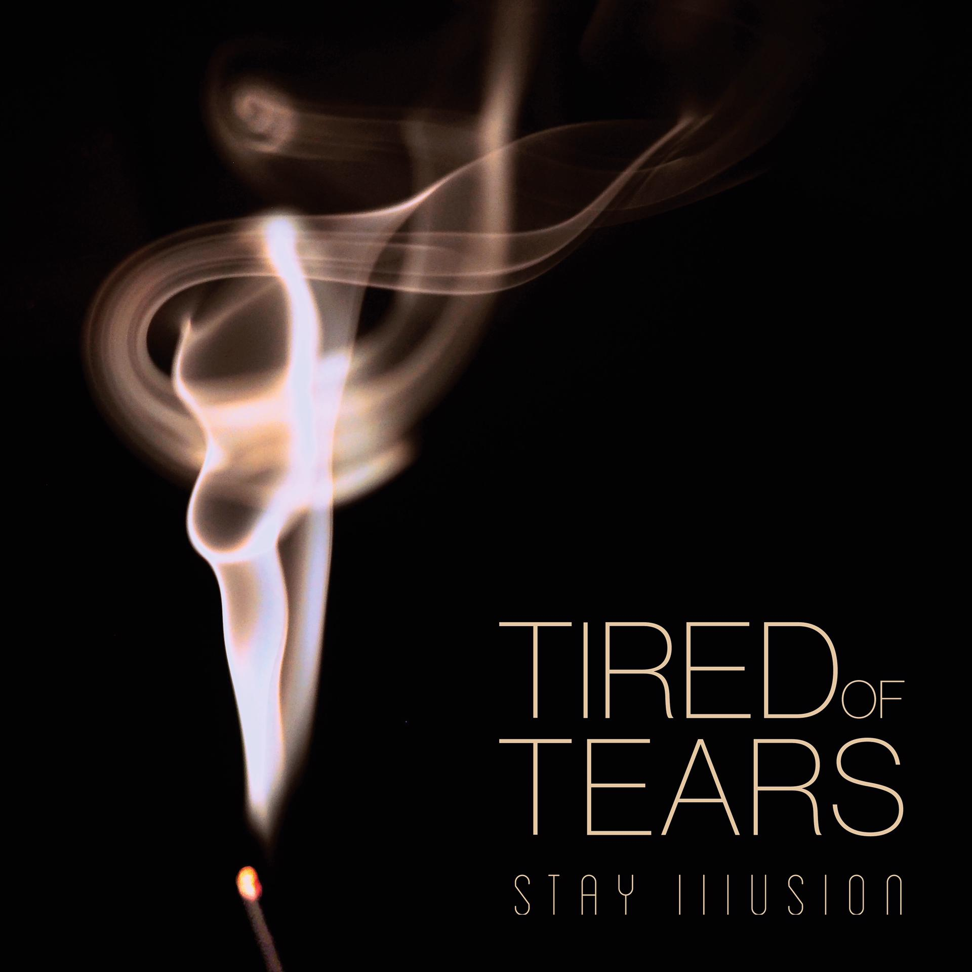Tired of Tears - Album Cover